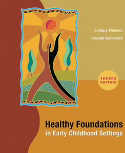 Healthy Foundations in Early Childhood Settings Fourth Edition