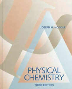Physical Chemistry - Joseph H. Noggle