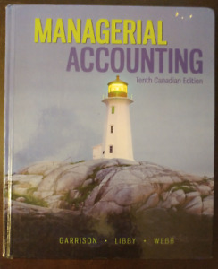 Managerial Accounting-Garrison-Libby-Webb