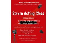 Acting class Sunday 6th June