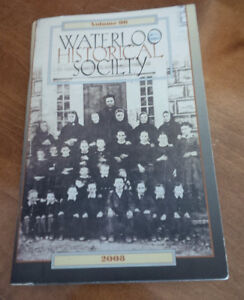 Waterloo Historical Society, Vol 96, 2008, Rych Mills