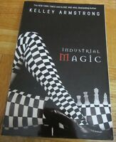 Industrial Magic by Kelly Armstrong