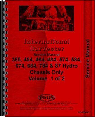 Ih International Service Manual 385 454 464 484 574 584 674 784 87 Hydro Chassis