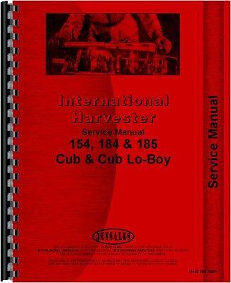International Harvester Farmall Cub 154 184 185 Lo-boy Tractor Service Manual