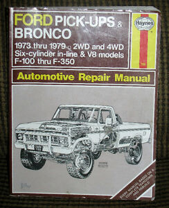 Haynes Repair Manual for Ford Pick-Ups & Bronco 1973 Thru 1979: