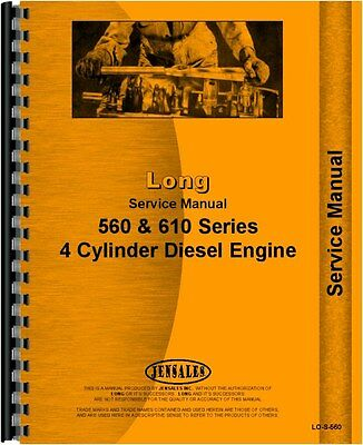 Long Tractors Service Manual 560 610 4 Cylinder Diesel Engine Lo-s-560