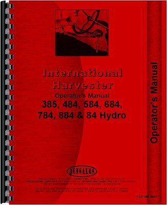 Ih International Tractor Operator Manual 684 784 884 84 Hydro Ih-o-385484