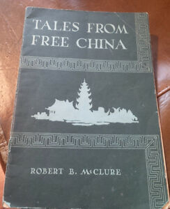 Tales From Free China, by Robert B. McClure, 1941