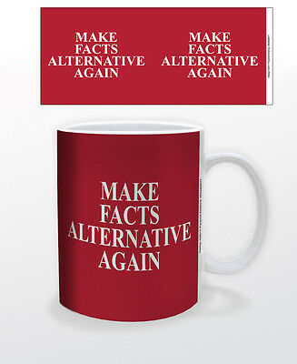 Make Facts Alternative Again 11 Oz Coffee Mug Politics Usa Trump Conway News Cup
