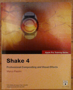 Shake 4 Professional Compositing and Visual FX by Marc Paolini