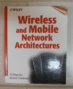 Wireless and Mobile Network Architectures by Lin & Chlamtac HC