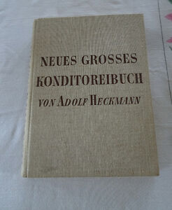 German Dessert Cook book, Neues Grosses Konditoreibuch