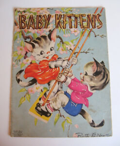 Baby Kittens by Ruth E Newton, 1948, Whitman Publishing
