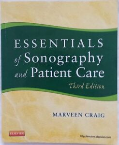 Essentials of Sonography and Patient Care, 3rd ed. (GOOD cond.)