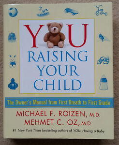 Dr. Oz: You Raising Your Child (Hardcover) BRAND NEW