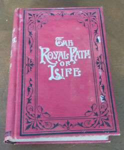 The Royals Path of Life, Aims, Aids to Success, Happiness, 1880