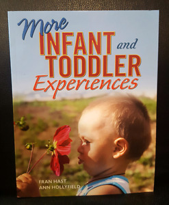More Infant and Toddler Experiences - ECE Textbook