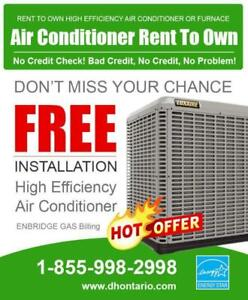 Furnace - Air Conditioner - Rent to Own - No Credit Check  Approval Guaranteed