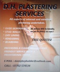 DH PLASTERING SERVICES Call Danny 07702574534