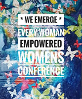 """Every Woman Empowered's """"We Emerge"""" Conference"""