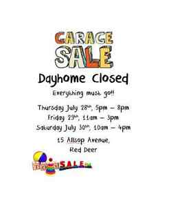 Garage Sale: Dayhome Closed - Everything Must Find a New Home!!!