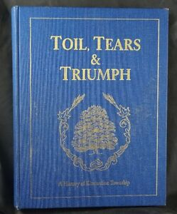 BOOK Toil Tears & Triumph History of Kincardine Township