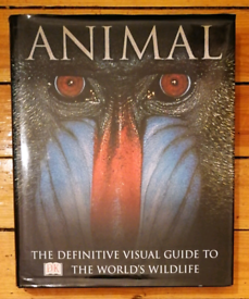 """ANIMAL"" DK BOOK ""A Definitive Visual Guide To The World's Wildlife""."