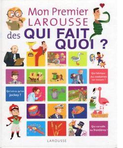 FRENCH BOOK - MON PREMIER LAROUSE DES QUI FAIT QUOI?