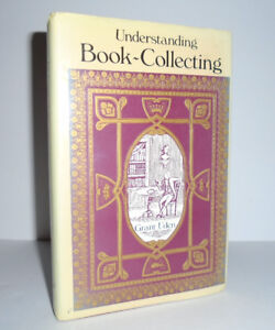 Understanding Book-Collecting - First Edition - 1982