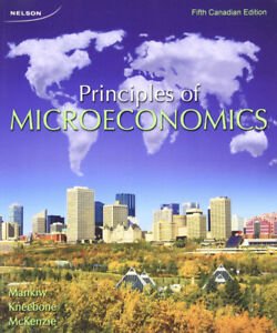 Principles of Microeconomics by Mankiw, Kneebone, and McKenzie