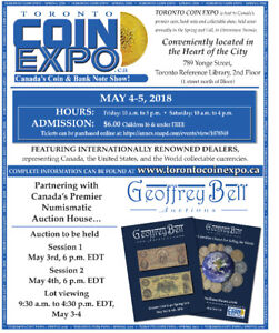 TORONTO COIN EXPO - Canada's Coin Show & Auction May 4-5, 2018