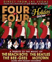"FOUR BY FOUR - ""THE HOLIDAY SHOW"" coming to Peterborough"