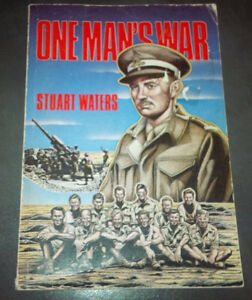 One Man's War, Stuart Waters, 1981, Softcover