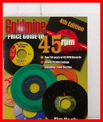 GOLDMINE PRICE GUIDE TO 45 RPM RECORDS 4TH EDITION TIM NEELY ()