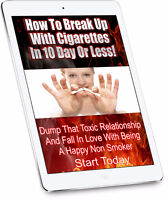 BREAK UP WITH CIGARETTES - FREE STOP SMOKING PROGRAM
