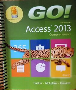 Go with Microsoft Access 2013, comprehensive