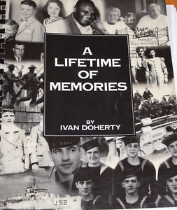 A lifetime of memories : an autobiography / by Ivan Doherty.