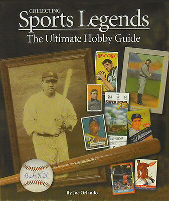 COLLECTING SPORTS LEGENDS - THE ULTIMATE HOBBY GUIDE by ORLANDO - NEW  #BOOK-CO