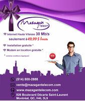 Offre exceptionnelle: internet illimité 30 mb/s a 49,99$