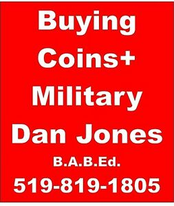 Dan Jones B.A.B.Ed. 49 Years Exp-Buying ALL GOLD +SILVER  COINS