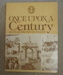 BOOK - ONCE UPON A CENTURY HISTORY OF EX (CNE)