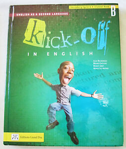 KICK-OFF in English – Secondary Cycle 1; Student Book B