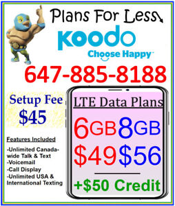 Koodo 6Gb $49 LTE Data UNLIMITED talk text plan + $50 BONUS