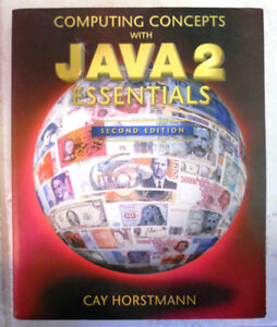 Computing Concepts w/ Java 2 Essentials: 2nd Ed by Cay Horstmann