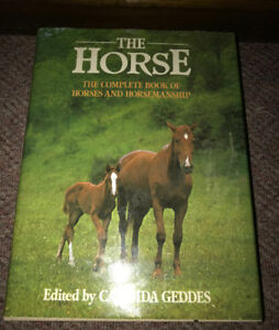 The Complete Book of Horses and Horsemanship Candida Geddes HC