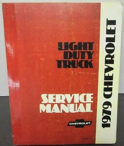 1979 Chevrolet Factory Service Manual for Light Duty Truck