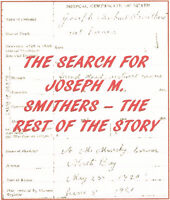 """""""The Search for Joseph M. Smithers - The Rest of the Story"""""""
