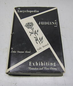 The Encyclopedia of Judging and the Exhibition of Flowers