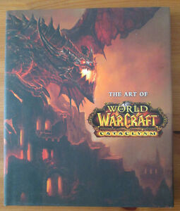 Livre The Art of World of Warcraft Cataclysm