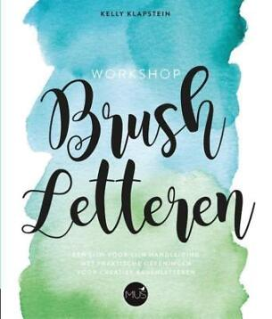 Workshop Brush letteren (9789045322346, Kelly Klapstein)